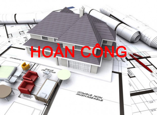 Quy trình làm thủ tục hoàn công nhà ở.